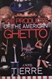 The Products of an American Ghetto, Tierre, 1599758237