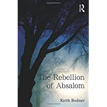 The Rebellion of Absalom