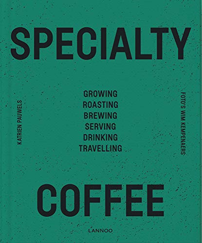 Specialty Coffee by Katrien Pauwels