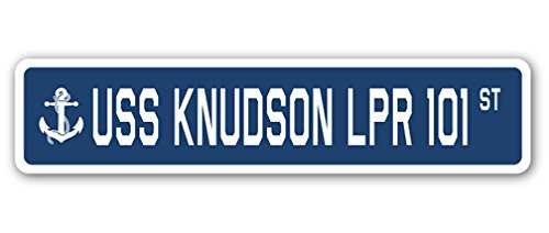 USS KNUDSON LPR 101 Street Sign us navy ship veteran sailor (101 Street Sign)