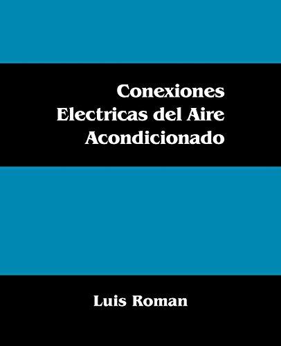 Conexiones Electricas del Aire Acondicionado (Spanish Edition)