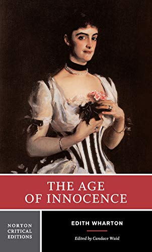 The Age of Innocence (First Edition)  (Norton Critical Editions)