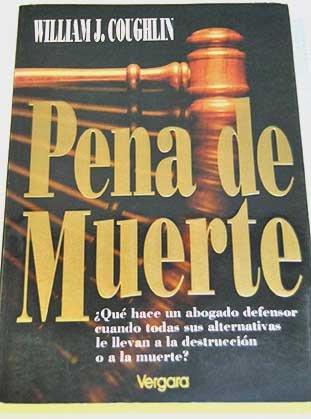 Pena de Muerte (Spanish Edition) (Pena De Muerte)