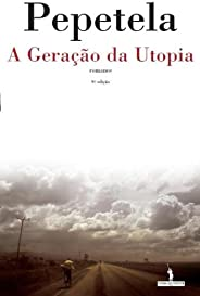 A Geração da Utopia