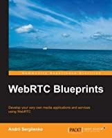 WebRTC Blueprints Front Cover