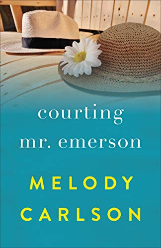 Courting Mr. Emerson by [Carlson, Melody]