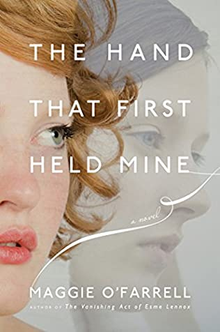 book cover of The Hand That First Held Mine