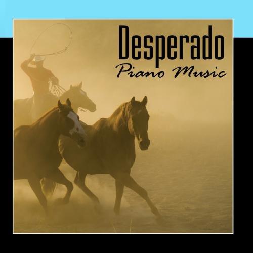 Desperado - Piano Music (Desperado Piano Music)