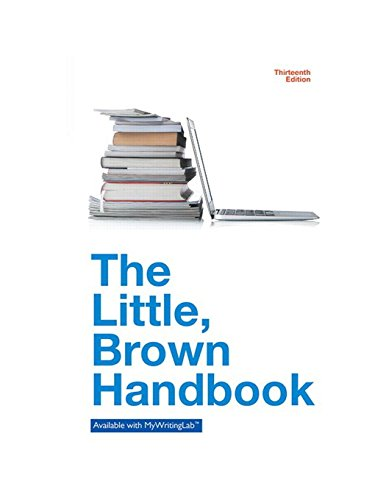 The Little Brown Handbook (13th Edition) ()