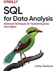 SQL for Data Analysis: Advanced Techniques for Transforming Data into Insights