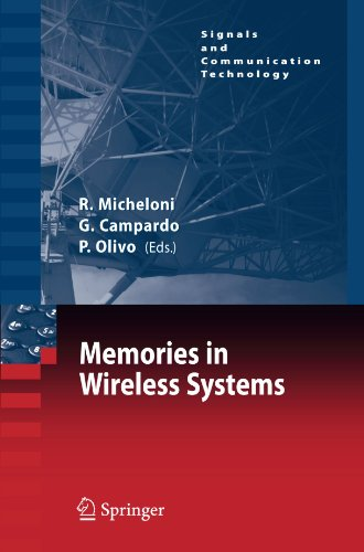 Memories in Wireless Systems (Signals and Communication Technology) by Micheloni Rino Campardo Giovanni Olivo Piero