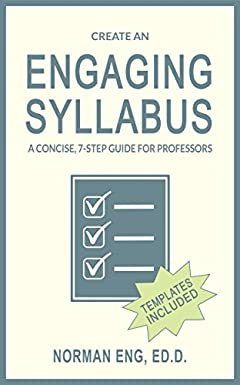 Create an Engaging Syllabus: A Concise, 7-Step Guide for Professors