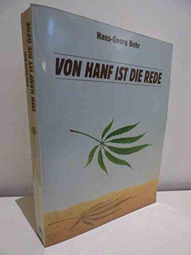Von Hanf ist die Rede: Kultur und Politik einer Droge