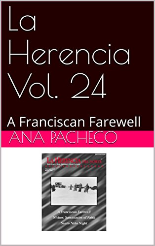 La Herencia Vol. 24: A Franciscan Farewell (Cathedral Basilica Of St Francis Of Assisi)