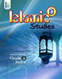 ICO Islamic Studies Textbook: Grade 8, Part 2 (With Access Code)
