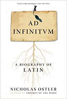Book Ad Infinitum: A Biography of Latin