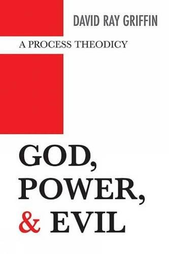 God, Power, and Evil: A Process Theodicy