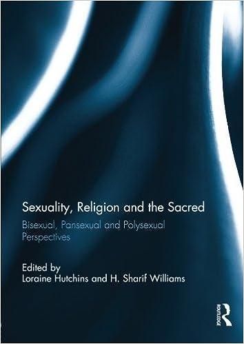 Téléchargement de livre électronique gratuit pour itouch Sexuality, Religion and the Sacred: Bisexual, Pansexual and Polysexual Perspectives (2014-01-05) en français CHM B01JXROPOW