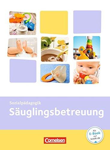 Kinderpflege: Säuglingsbetreuung: Themenband