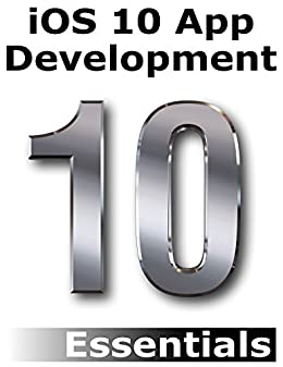 Amazon ios 10 app development essentials learn to develop ios ios 10 app development essentials learn to develop ios 10 apps using xcode 8 and fandeluxe Choice Image