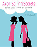 Avon Selling Secrets - Sales Tips From An Ex-Rep