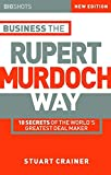 Big Shots: Business the Rupert Murdoch Way