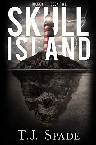 Skull Island (A Tucker PI Novel)