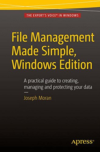File Management Made Simple, Windows Edition by Apress