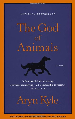 The God of Animals: A Novel