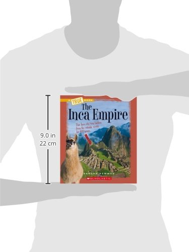 The Inca Empire (A True Book)