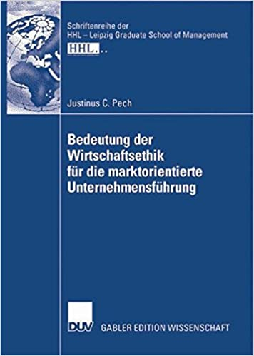 Book Bedeutung der Wirtschaftsethik fr die marktorientierte Unternehmensfhrung (Schriftenreihe der HHL - Leipzig Graduate School of Management) (German Edition)