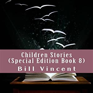 Children Stories: Special Edition, Book 8 Audiobook