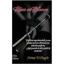 Hojas en Blanco (Serie Cadenas nº 1) (Spanish Edition)
