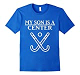 My Son Is A Center Hockey T-Shirt