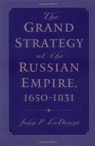 The Grand Strategy of the Russian Empire, 1650-1831 Pdf
