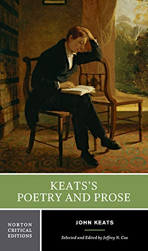Keats's Poetry and Prose (First Edition)  (Norton Critical Editions) (Norton Anthology Of Theory And Criticism 1st Edition)