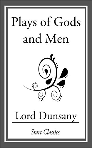book cover of Plays of Gods and Men
