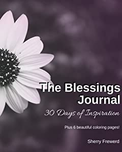 The Blessings Journal: 30 Days of Inspiration