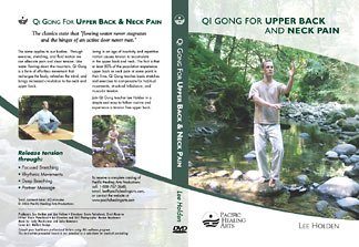Qi Gong for Upper Back and Neck Pain (Qi Gong with Lee Holden) (Qi Gong For Upper Back And Neck Pain)