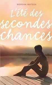 vignette de 'L'été des secondes chances (Morgan Matson)'
