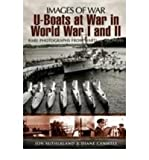 img - for [(U-Boats in World Wars One and Two)] [Author: Jon Sutherland] published on (November, 2009) book / textbook / text book