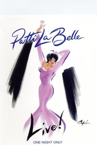 Patti Labelle - Live! One Night Only by LABELLE,PATTI