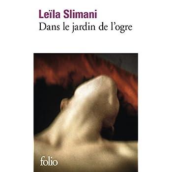 Dans le jardin de l'ogre (French Edition)