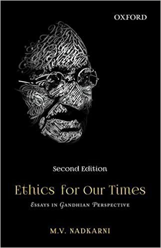 Book Ethics for Our Times: Essays in Gandhian Perspective by Hon Visiting Professor M V Nadkarni (2015-01-05)