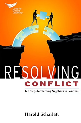 Download PDF Resolving Conflict - Ten Steps for Turning Negatives to Positives
