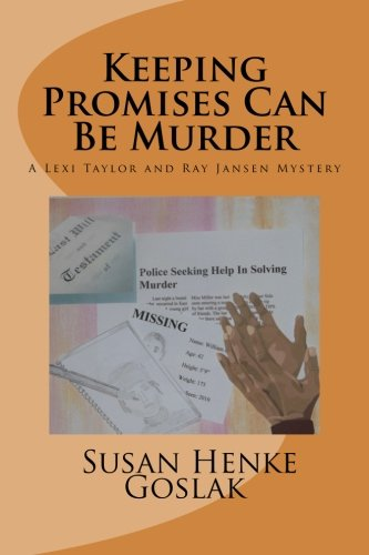 Keeping Promises Can Be Murder: A Lexi Taylorand Ray Jansen Mystery (Volume 2) pdf epub