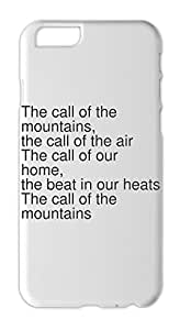 The call of the mountains, the call of the air The call of Iphone 6 plus case
