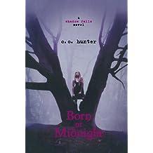 Born at Midnight (A Shadow Falls Novel)