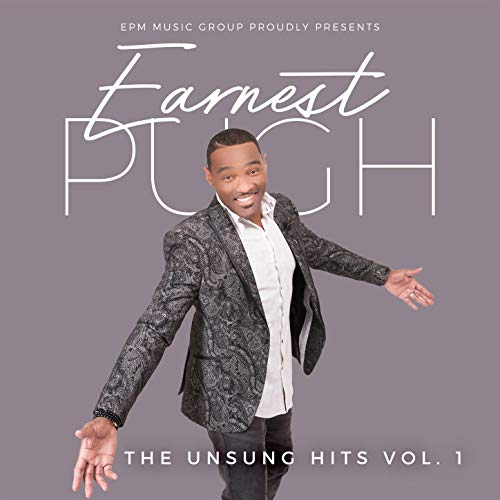 Earnest Pugh - The Unsung Hits - Vol. I 2018