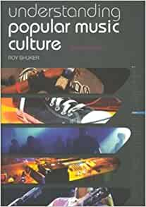 understanding popular music culture roy shuker pdf